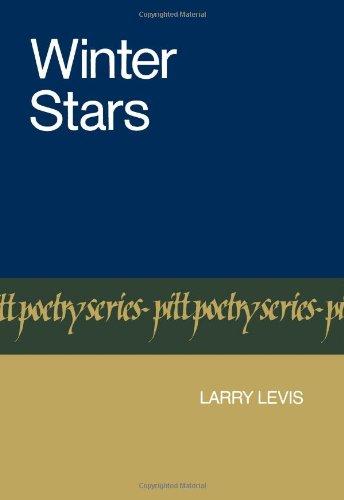 Winter Stars (Pitt Poetry Series) (Winter Stars)