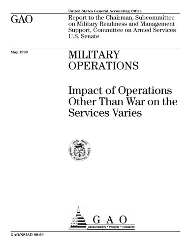 Military Operations (Military Operations: Impact of Operations Other Than War on the Services Varies)