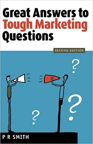 Book Great Answers to Tough Marketing Questions by Paul Russell Smith (2003-07-01)