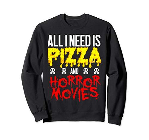 Horror Movie Pizza Sweatshirt All I Need Halloween Graphic -