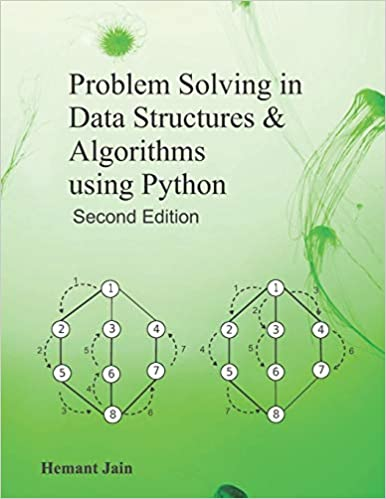 Problem Solving in Data Structures & Algorithms Using Python