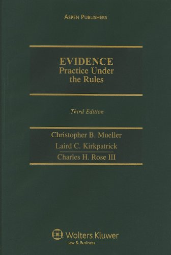 Evidence Practice Under Rules: 2009 Cumulative Supplement