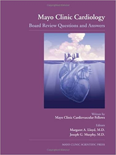 Mayo Clinic Cardiology: Board Review Questions and Answers: Margaret
