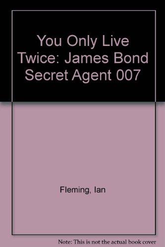 Download You Only Live Twice James Bond Secret Agent 007 Book Pdf