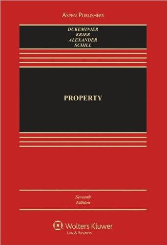 Property (text only) 7th (Seventh) edition by J. Dukeminier,J. Krier,G. Alexander,M. Schill