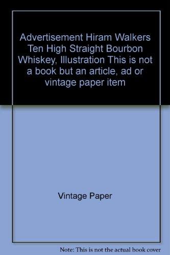 (Advertisement Hiram Walkers Ten High Straight Bourbon Whiskey, Illustration)