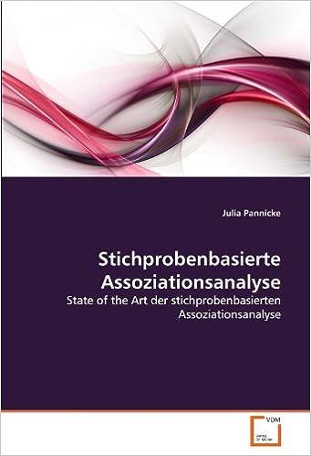 Stichprobenbasierte Assoziationsanalyse: State of the Art der stichprobenbasierten Assoziationsanalyse