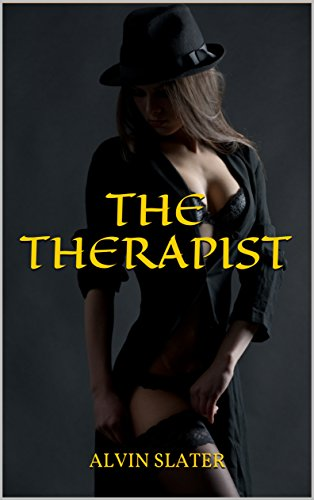THE THERAPIST: A erotic mystery romance and drama suspense thriller