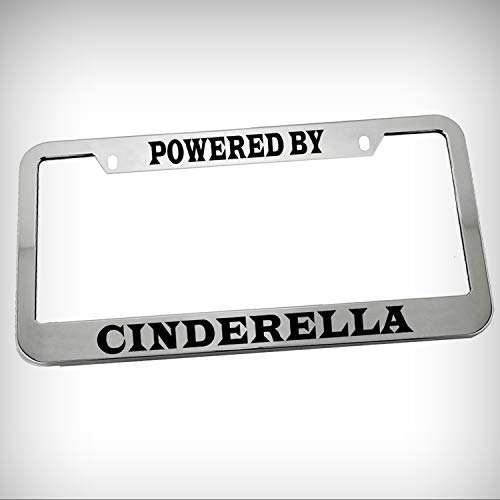 (Powered by Cinderella Zinc Metal Tag Holder Car Auto Novelty License Plate Frame Decorative Border - Chrome \ Silver Color Sign for Home Garage Office Decor)