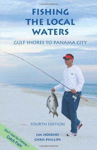 Fishing the Local Waters: Gulf Shores to Panama City by Jim Hoskins (1-Apr-2006) - City Shopping Panama Panama