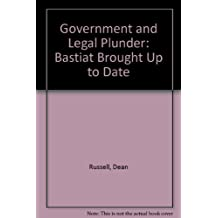 Government and Legal Plunder: Bastiat Brought Up to Date
