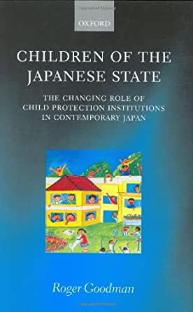 Children of the Japanese State: The Changing Role of Child ...