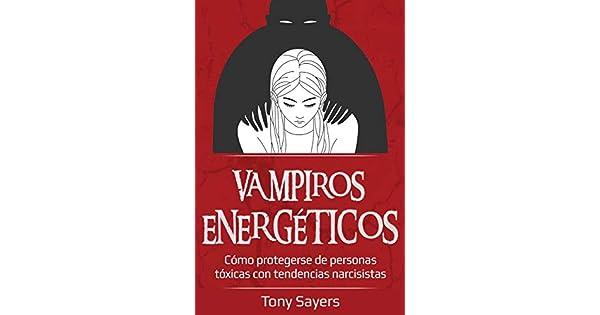 Amazon.com: Vampiros Energéticos: Cómo Protegerse De ...