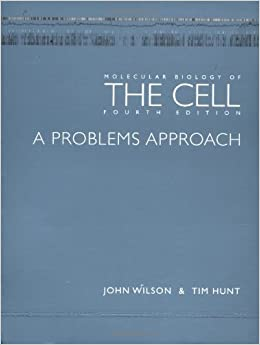 Book Molecular Biology of the Cell - The Problems Book: Problems Approach by John H. Wilson (2002-09-26)