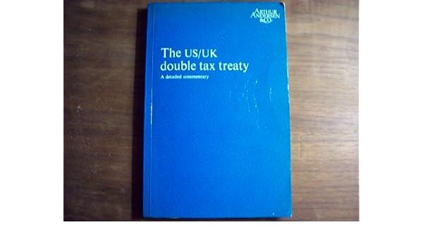 The Us Uk Double Tax Treaty Arthur Anderson 9780510494216 Amazon