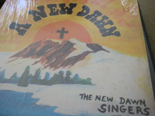 A New Dawn: The New Dawn Singers [Ontario Christian - Mall Ontario