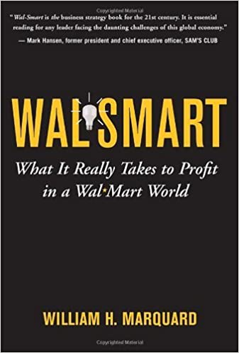 Amazon wal smart what it really takes to profit in a wal mart wal smart what it really takes to profit in a wal mart world 1st edition kindle edition fandeluxe Images