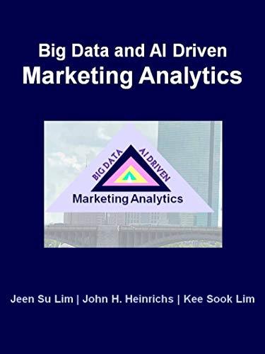 Big Data and AI Driven Marketing Analytics