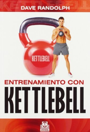 ENTRENAMIENTO CON KETTLEBELL Spanish Edition First edition by ...