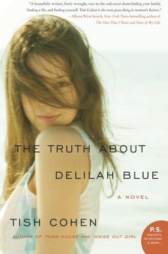 Image of The Truth About Delilah Blue: A Novel (P.S.)