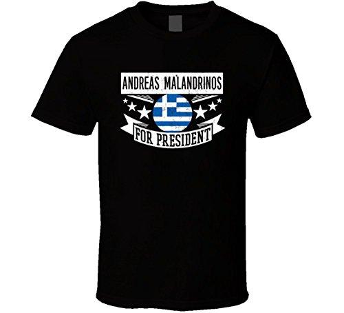Andreas Malandrinos for President Greece Greek Name T Shirt S Black