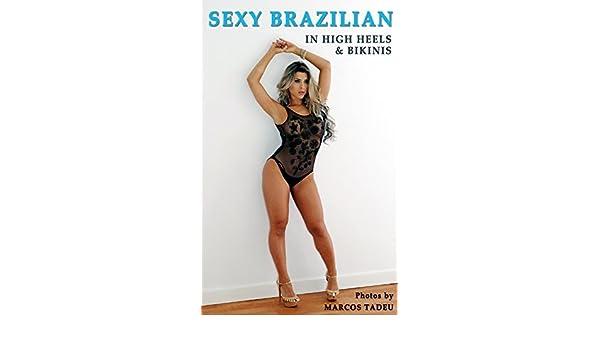 f4b721447 Sexy Brazilian Women  In high heels and bikinis (Sexy women photos Book 24)  - Kindle edition by Carlos M. Tadeu. Arts   Photography Kindle eBooks ...