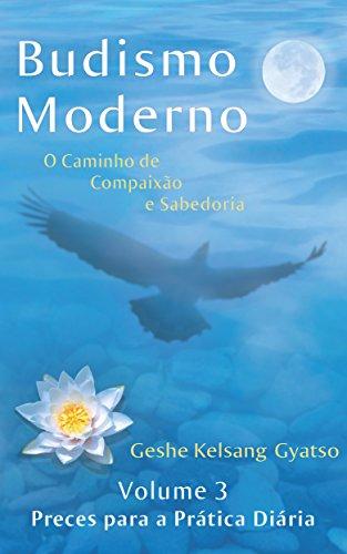 Budismo Moderno: Volume 3 - Preces para a Prática Diária (Portuguese Edition)