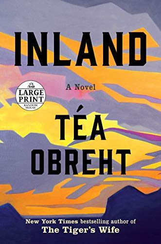 Inland: A Novel (Random House Large Print)