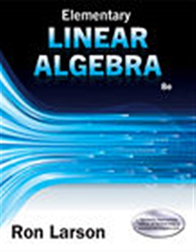 Elementary Linear Algebra (MindTap Course List)