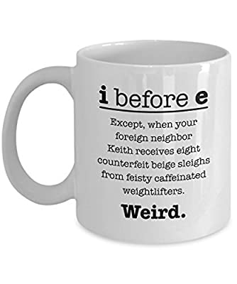 I Before E Funny Grammar Coffee and Tea Gift Mug