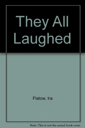 006016445X - Ira Flatow: They All Laughed... From Light Bulbs to Lasers: The Fascinating Stories Behind the Great Inventions That Have - Buch