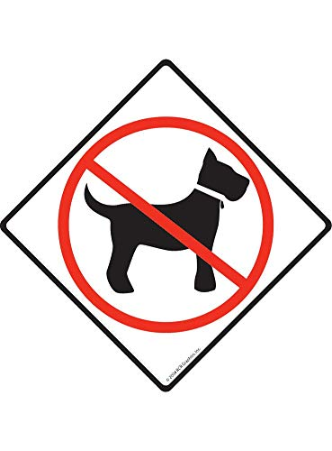 Susie85Electra No Dogs Allowed Aluminum Dog Sign