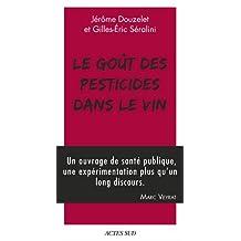 GOÛT DES PESTICIDES DANS LE VIN (LE)