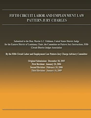 Fifth Circuit Labor and Employment Law Pattern Jury Charges (Jury Charge)