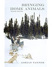 Bringing Home Animals, 2nd edition: Mistissini Hunters of Northern Quebec
