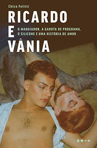 Ricardo e Vânia (Portuguese Edition)