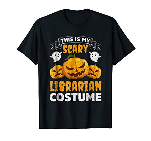 Librarian Halloween Shirt This Is My Scary Librarian Costume for $<!--$14.99-->