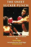 img - for The Sweet Sucker Punch: A Collection of Short Stories book / textbook / text book