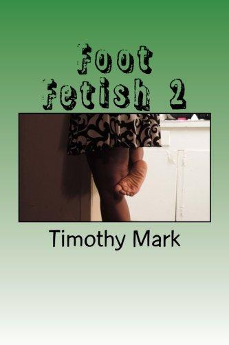 Foot Fetish 2 (Volume 2)