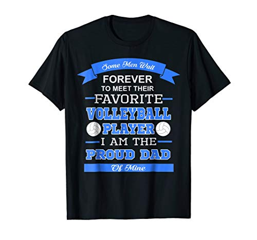 - I Am The Proud Dad Of The Volleyball Player Dad T-Shirt