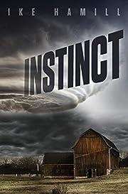 Instinct (Extinct Book 2)