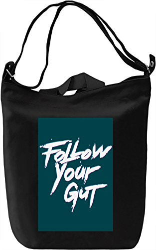 Follow your gut Borsa Giornaliera Canvas Canvas Day Bag| 100% Premium Cotton Canvas| DTG Printing|