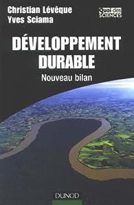 Développement durable : Nouveau bilan par Christian Lévêque