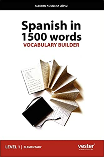 spanish in 1500 words vocabulary builder english and spanish edition lopez alberto aguilera 9781847533678 amazon com books spanish in 1500 words vocabulary