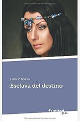 Esclava del Destino (Spanish Edition) Tapa blanda