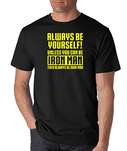 SignatureTshirts Men's Always Be Yourself! Unless You Can