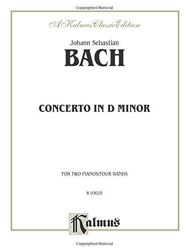 Piano Concerto in D Minor (Kalmus (Bach Keyboard Concertos)