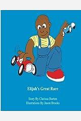 Elijah's Great Race by Clarissa R. Burton (2012-03-18) Paperback