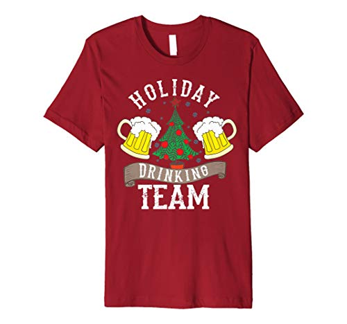 Holiday Drinking Team Shirt | Alcohol Lovers Funny Beer Gift (Drinking T-shirt Team Light)