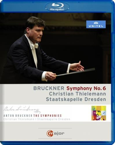 Anton Bruckner: Symphony No. 6 (Blu-ray)
